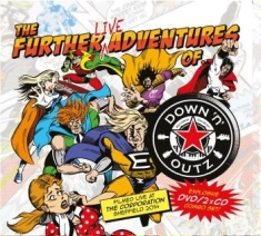 Down ?N Outz - The Further Live Adventures Of...