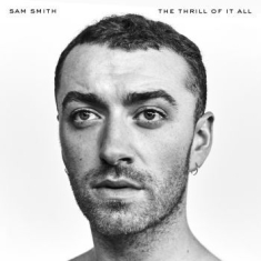 Sam Smith - The Thrill Of It All [import]