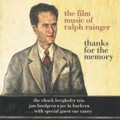 Berghofer Chuck Trio, Jan Lundgren - The Film Music Of Ralph Rainger