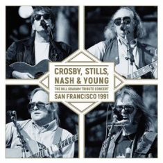Crosby Stills Nash & Young - Bill Graham Tribute