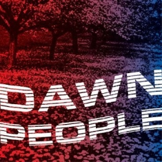 Dawn People - Star Is Your Future