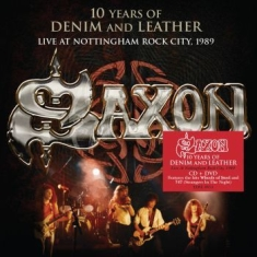 Saxon - 10 Years Of Denim & Leather (Cd+Dvd