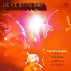 Jones Sharon & The Dap-Kings - Soul Of A Woman
