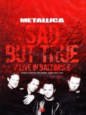 Metallica - Sad But True/Live In Baltimore