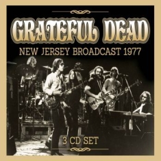 Grateful Dead - New Jersey Broadcast 1977 (3 Cd)