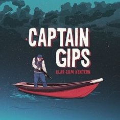Captain Gips - Klar Zum Kentern