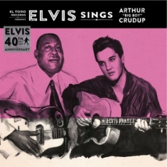"Presley Elvis - Sings Arthur ""Big Boy"" Crudup"