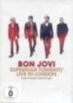 Bon Jovi - Superman Tonight / Live In London