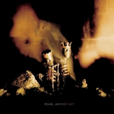 Pearl Jam - Riot Act -Reissue-