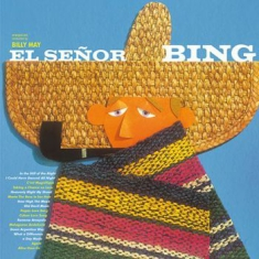 Crosby Bing - El Senor Bing