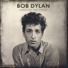 Dylan Bob - Man On The Street (10-Cd)