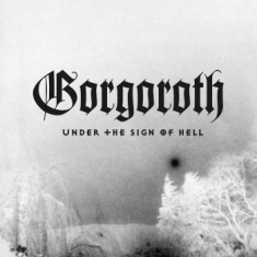 Gorgoroth - Under The Sign Of Hell (Picture Vin