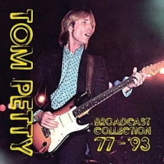 Tom Petty - Broadcast Collection '77-'93