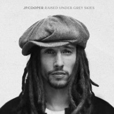 Jp Cooper - Raised Under Grey Skies Deluxe