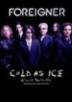Foreigner - Cold As Ice / Live In Nashville