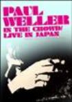 Paul Weller - In The Crowd / Live In Japan
