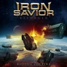 Iron Savior - Reforged - Riding On Fire (2 Cd Dig