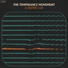 Temperance Movement The - A Deeper Cut
