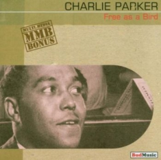 Parker Charlie - Free As A Bird