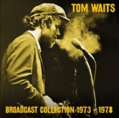 Tom Waits - Broadcast Collection 1973-1978 (7Cd