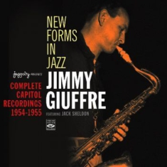 Giuffre Jimmy - New Forms In Jazz: Complete Capitol