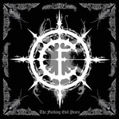 Carpathian Forest - Fucking Evil Years The (3 Cd)