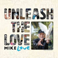 Mike Love - Unleash The Love (2-Cd)