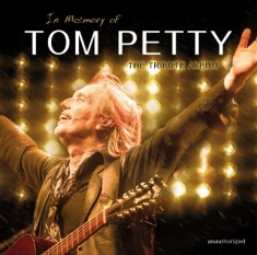 Tom Petty - In Memory Of...