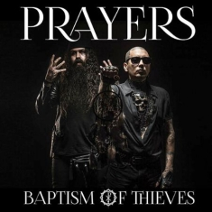 Prayers - Baptism Of Thieves (Vinyl)
