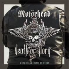 Motörhead - Death Or Glory
