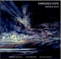 Bain Andrew (Quartet) - Embodied Hope