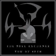 Soul Exchange - Vow Of Seth