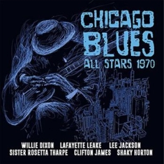 Dixon Willie, Sister Rosetta Tharpe - Chicago Blues Allstars 1970 (Fm)