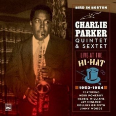 Parker Charlie - Bird In Boston · Live At The Hi-Hat