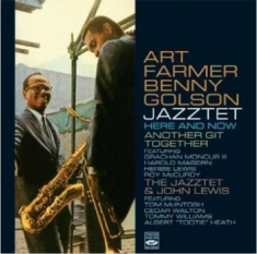 Art Farmer & Benny Golson - Here & Now + Another Git Together +