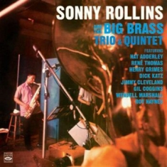 Rollins Sonny - Sonny Rollins And The Big Brass