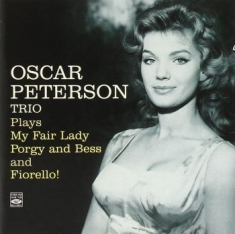 Peterson Oscar - Plays My Fair Lady, Porgy & Bess An