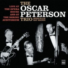 Oscar Peterson Trio - Live At The Opera House & Shrine Au