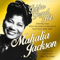 Mahalia Jackson - Golden Gospel Hits