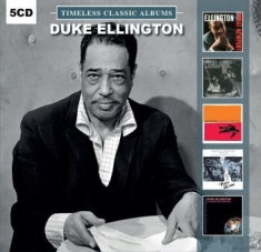 Duke Ellington - Timeless Classic Albums