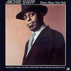 Shepp Archie - Down Home New York
