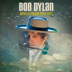 Dylan Bob - Best Of Finjan Club 1962 Live