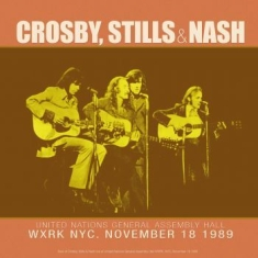 Crosby Stills & Nash - Best Of Live At United Nations 1989