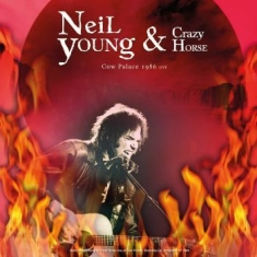 Neil Young & Crazy Horse - Best Of Cow Palace 1986 Live