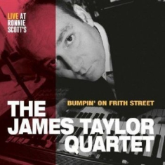 James Taylor Quartet - Bumoin' On Frith Street