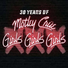 Mötley Crüe - Xxx: 30 Years Of Girls, Girls, Girl