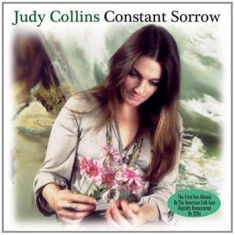 Collins Judy - Constant Sorrow (2Cd)