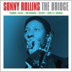 Rollins Sonny - The Bridge (2Cd)
