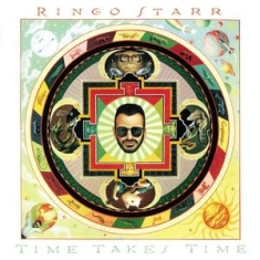 Ringo Starr - Time Takes Time -Hq-