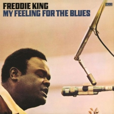 Freddie King - My Feeling For The.. -Hq-